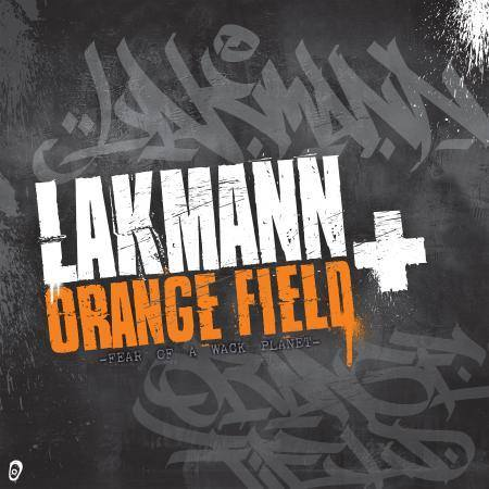 02.Lakmann+Orangefield_Fear of a wack Planet_Mix:Master